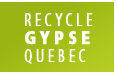 Recycle Gypse Quebec